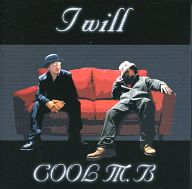 COOL M.B     /IWill