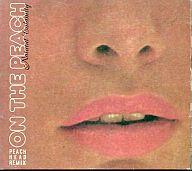 "NATURAL CALAMITY / ""ON THE PEACH""PEACH HEAD REMIX(廃盤)"