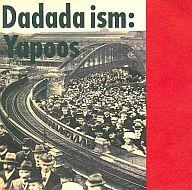 YAPOOS/Dadada ism(廃盤)