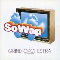Grind Orch   /SoWap