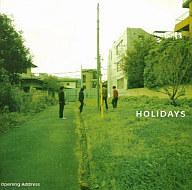 HOLiDAYS / Opening Address