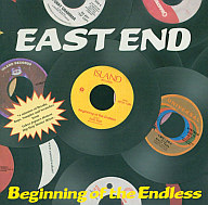 EAST END / Beginning of the Endless