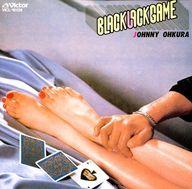 ジョニー大倉/ブラック・ジャック・ゲーム
