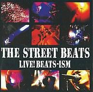 THE STREET BEATS / LIVE! BEATS-ISM