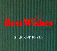 スターダスト・レビュー / Best Wishes