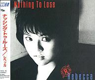 レベッカ / NOTHING TO LOSE