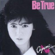 中村あゆみ / Be True(廃盤)