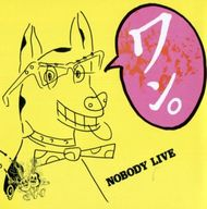 NOBODY / LIVE ワン!(廃盤)