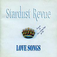スターダスト・レビュー / LOVE SONGS