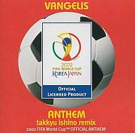 ヴァンゲリス / アンセム takkyu ishino remix