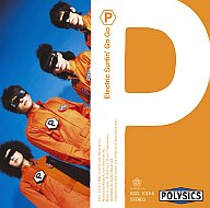 POLYSICS / Electric Surfin' Go Go(限定盤)[DVD付]
