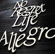 No Regret Life / Allegro
