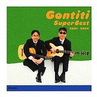 GONTITI / GONTITI スーパーベスト 2001-2006