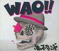 オレスカバンド / WAO!!(限定盤)[DVD付]