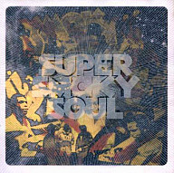 SUPER SMOKY SOUL/CYCLING