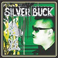 SILVER BUCK / 闘狂
