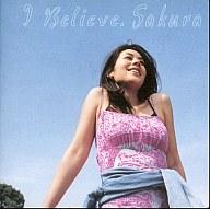 SAKURA / I believe