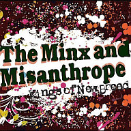 The Minx and Misanthrope / Kings of New Breed