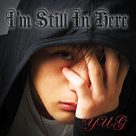 YU‐G/I'm Still In Here