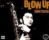 武田真治 / BLOW UP