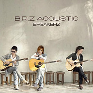 BREAKERZ / B.R.Z ACOUSTIC
