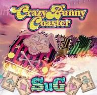 SuG / Crazy Bunny Coaster