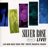 シルバーローズ / LIVE NEW ROSE TOUR