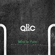 Q.B.C / Where Im From