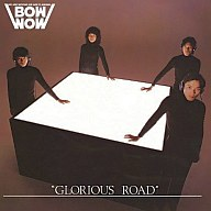 BOWWOW / GLORIOUS ROAD