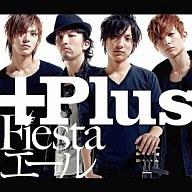 +Plus / Fiesta[DVD付]