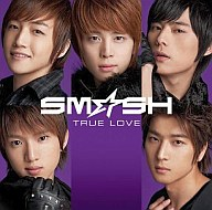 SM☆SH 初回生産限定盤/TRUE LOVE(初回生産限定盤B)