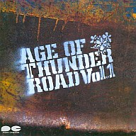 AGE OF THUNDER ROAD Vol.1
