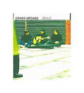 GRASS ARCADE / BRAVE