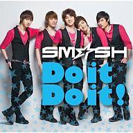 SM☆SH/Do it Do it!