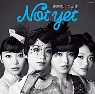 Not yet / 週末Not yet[豪華歌詞カード型写真集付通常盤C](コネクティングカード欠け)