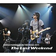 "浜田省吾 / ON THE ROAD 2011 ""The Last Weekend""[通常盤]"