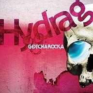 GOTCHAROCKA / Hydrag[DVD付初回限定盤]