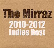 The Mirraz / The Mirraz 2010-2012 Indies Best