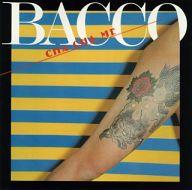 BACCO / CHACHAME