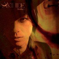 AKIHIDE / Amber[DVD付初回限定盤]