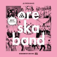 オレスカバンド / BEST(2003-2013)[DVD付初回生産限定盤]