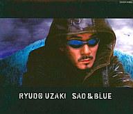 宇崎竜童 / SAD & BLUE/RYUDO UZAKI(状態:ディスクの再生に不具合の出る可能性の傷有り)