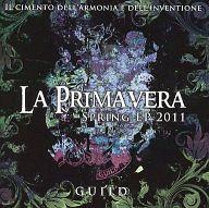 ギルド / LA PRIMAVERA SPRING EP 2011 [初回限定盤B]