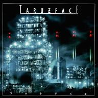 TARUZ FACE / プロトギズモ