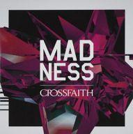 Crossfaith / MADNESS[初回限定盤]