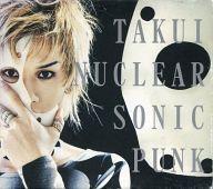 TAKUI / NUCLEAR SONIC PUNK(状態:スリーブ状態難)