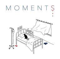 MOMENT / M O M E N T S