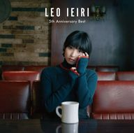 家入レオ / 5th Anniversary Best[DVD付初回限定盤A]