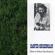 デビッド・グリスマン / 心の故郷-トラディショナル・ブルーグラス・アルバム(廃盤)