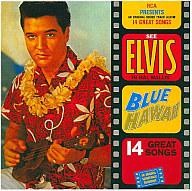 エルビス・プレスリー / ブルー・ハワイ(廃盤)